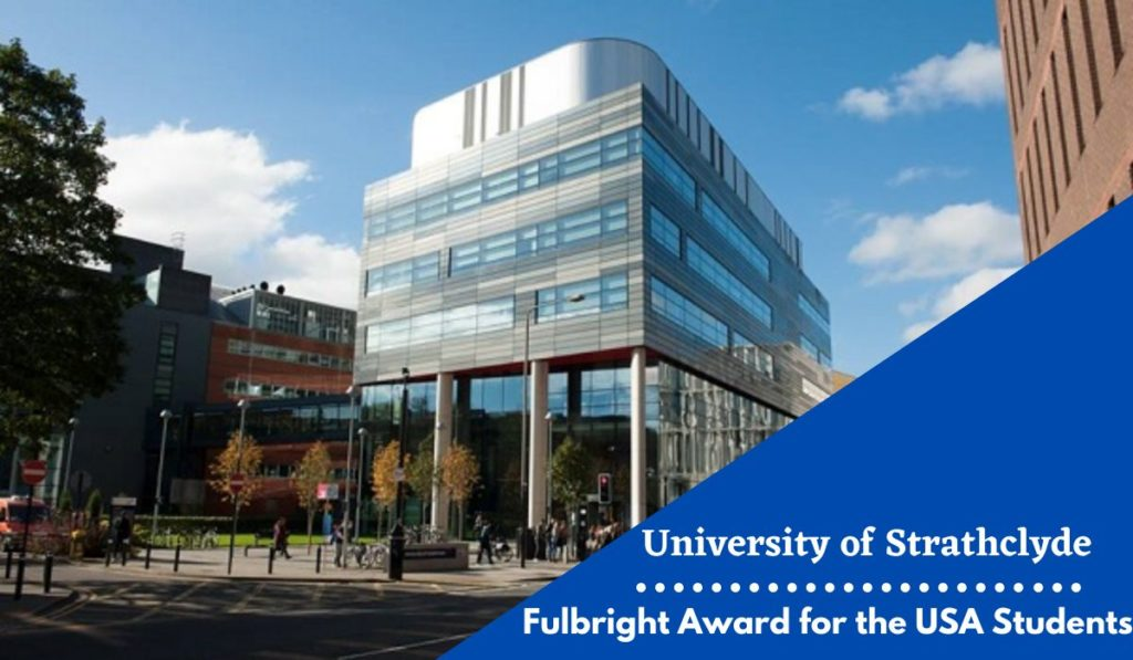 University of Strathclyde Fulbright Award for the USA Students