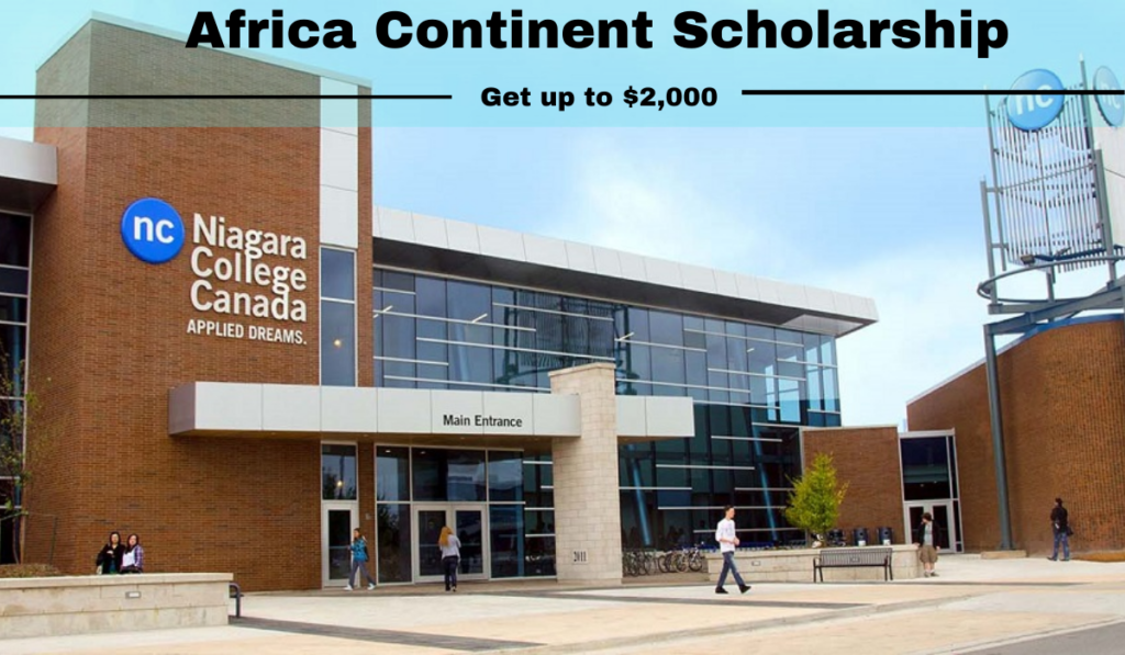 Africa Continent Scholarship at Niagara College in Canada