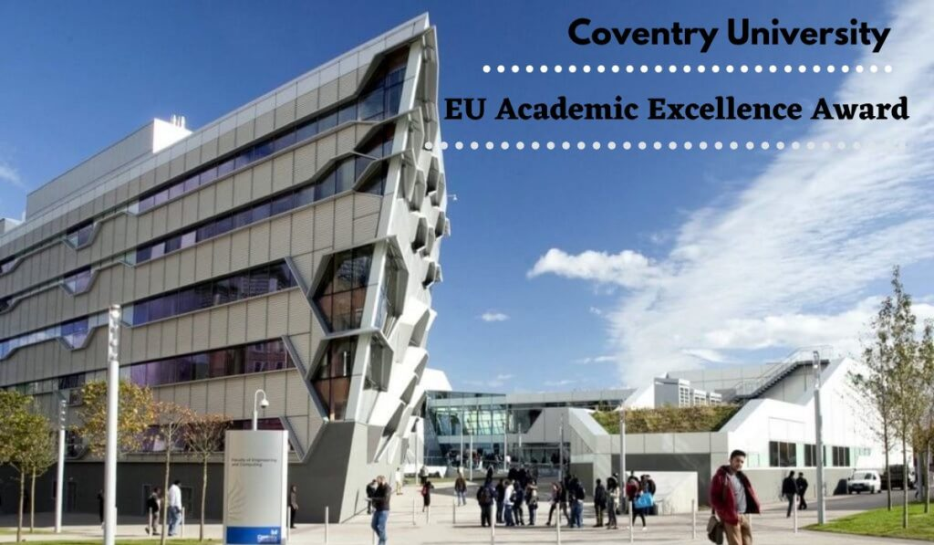 Coventry University EU Academic Excellence Award in the UK