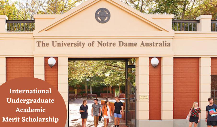 Notre Dame International Undergraduate Academic Merit Scholarship in Australia