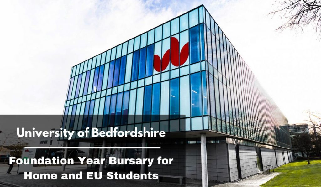 University of Bedfordshire Foundation Year Bursary for Home and EU Students
