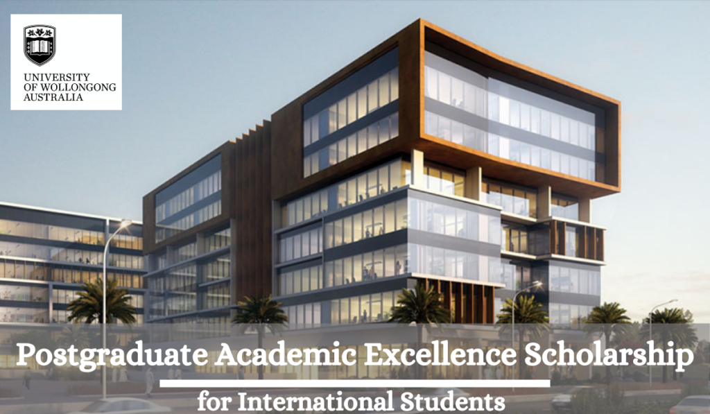 Postgraduate Academic Excellence funding for International ...
