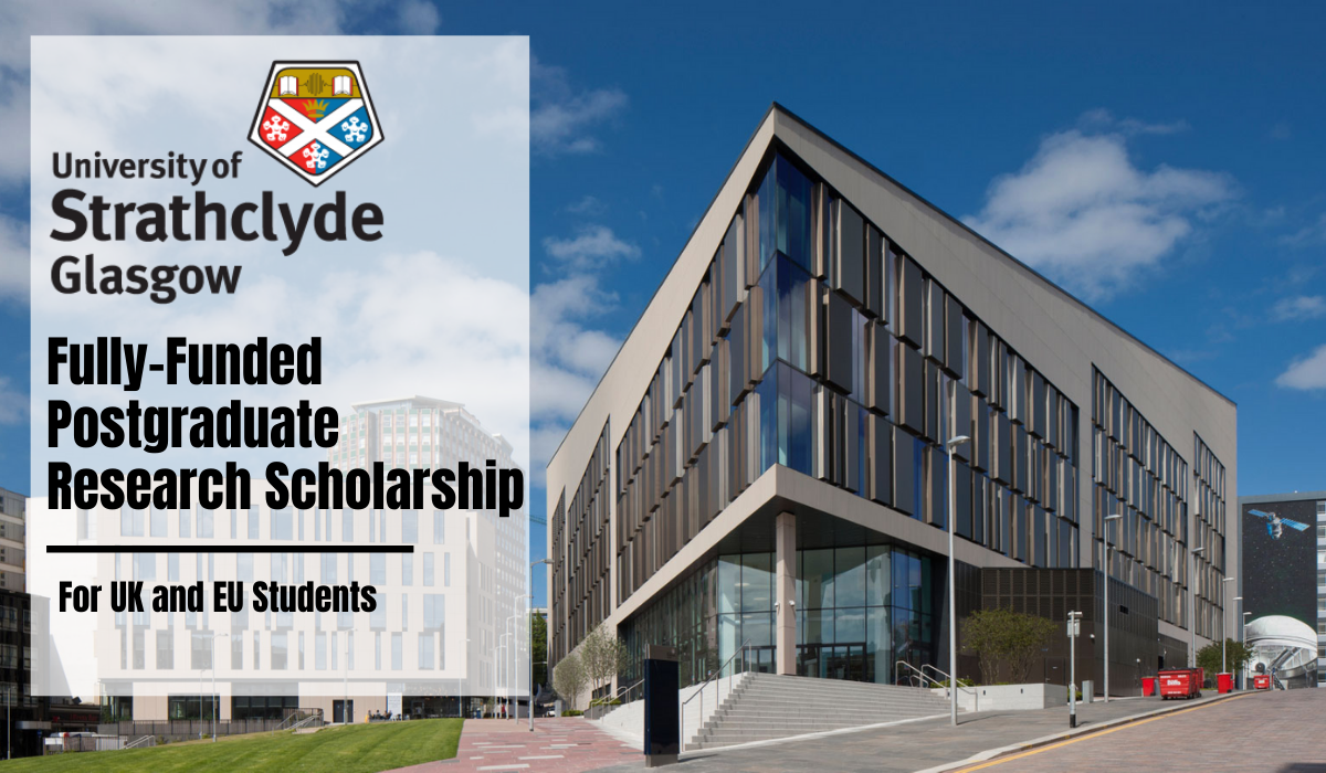 Strathclyde Fully-Funded Postgraduate Research Scholarships for UK and EU Students, 2020