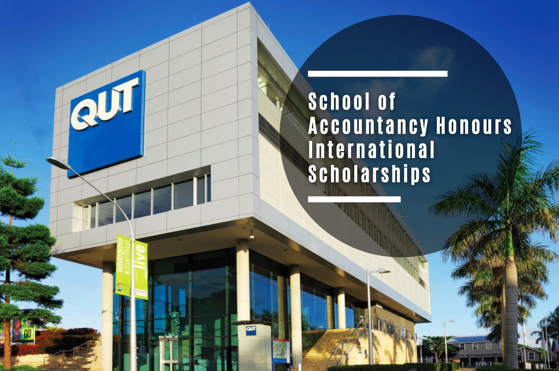 QUT School of Accountancy Honours international awards in Australia, 2021