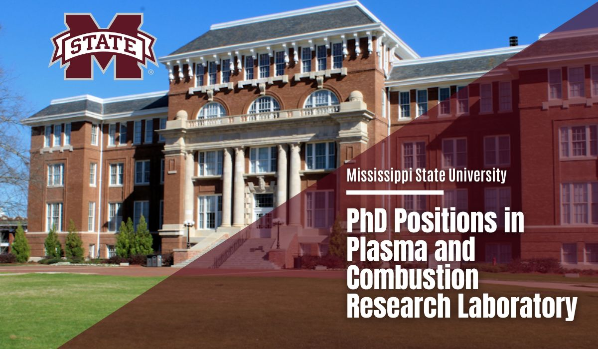 Mississippi State University PhD Positions in Plasma and Combustion Research Laboratory, USA