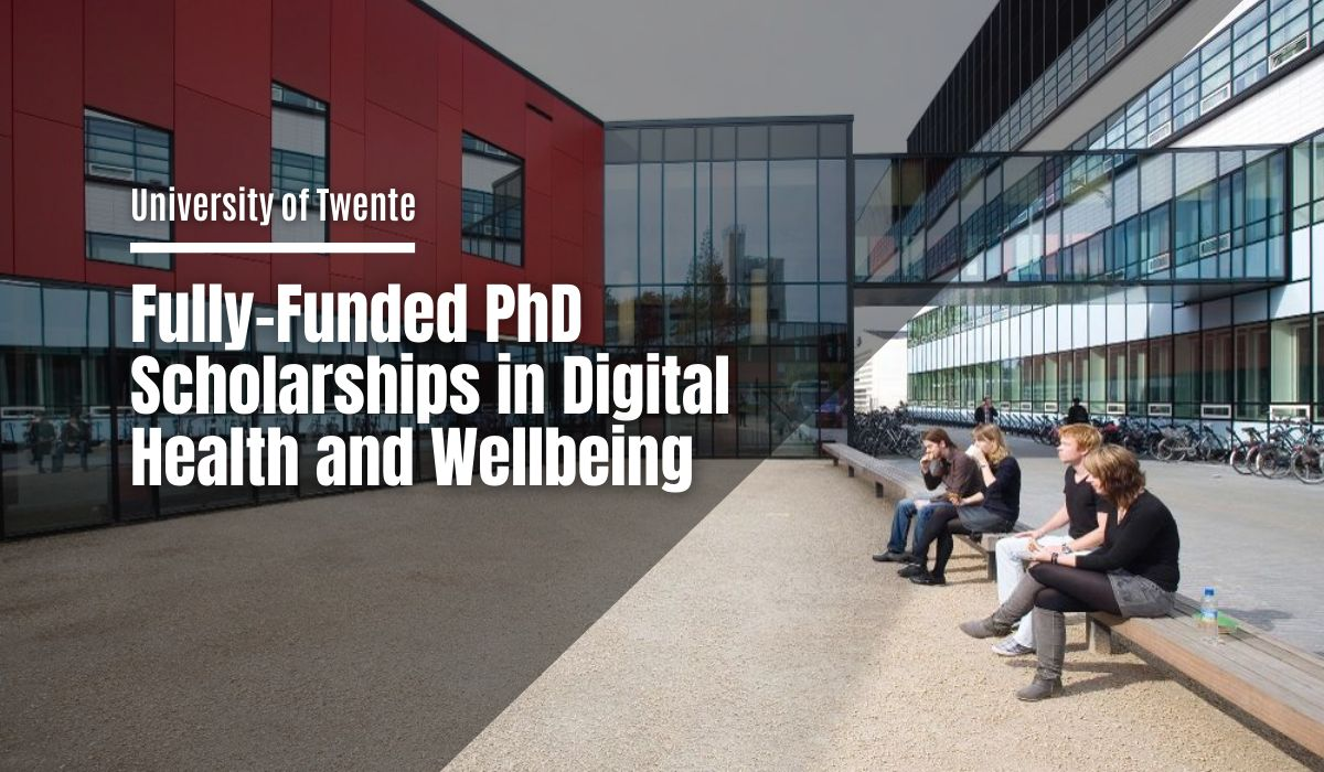 Fully Funded Phd Positionsin Digital Health And Wellbeing