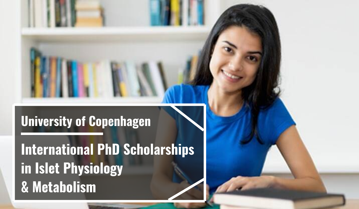 International PhD Positionsin Islet Physiology and Metabolism, Denmark