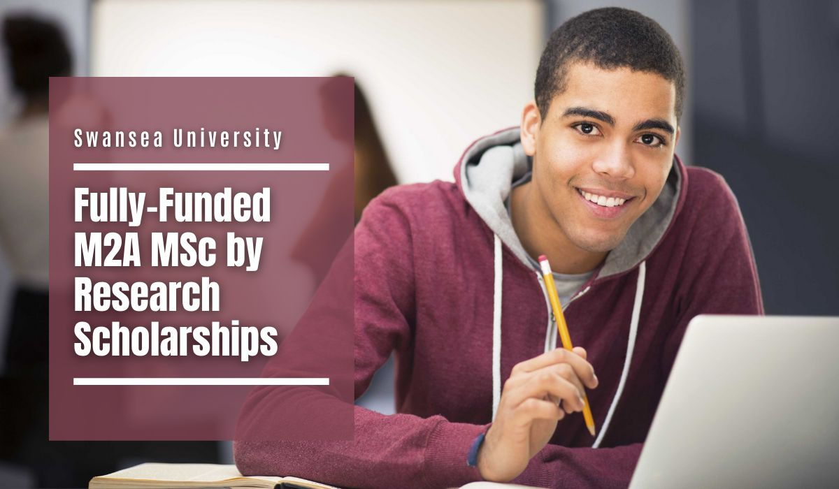 Swansea University Fully-Funded M2A MSc by Research Scholarships in Evaluation of Pilot Leadership Course, UK