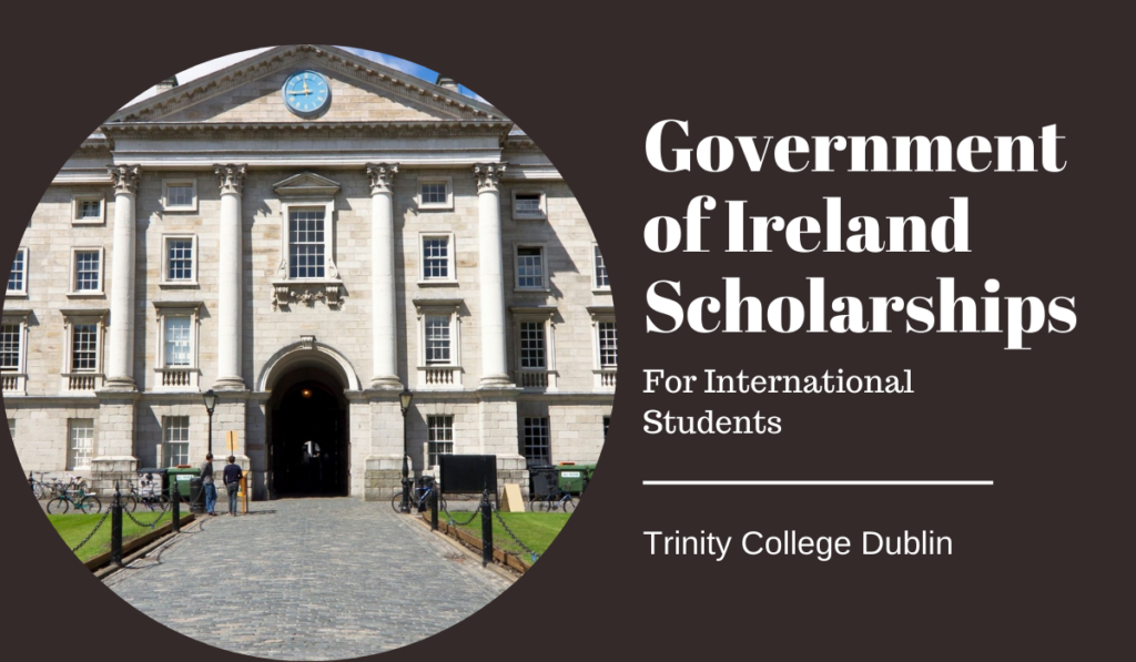Global Excellence undergraduate financial aid at Trinity College Dublin in Ireland