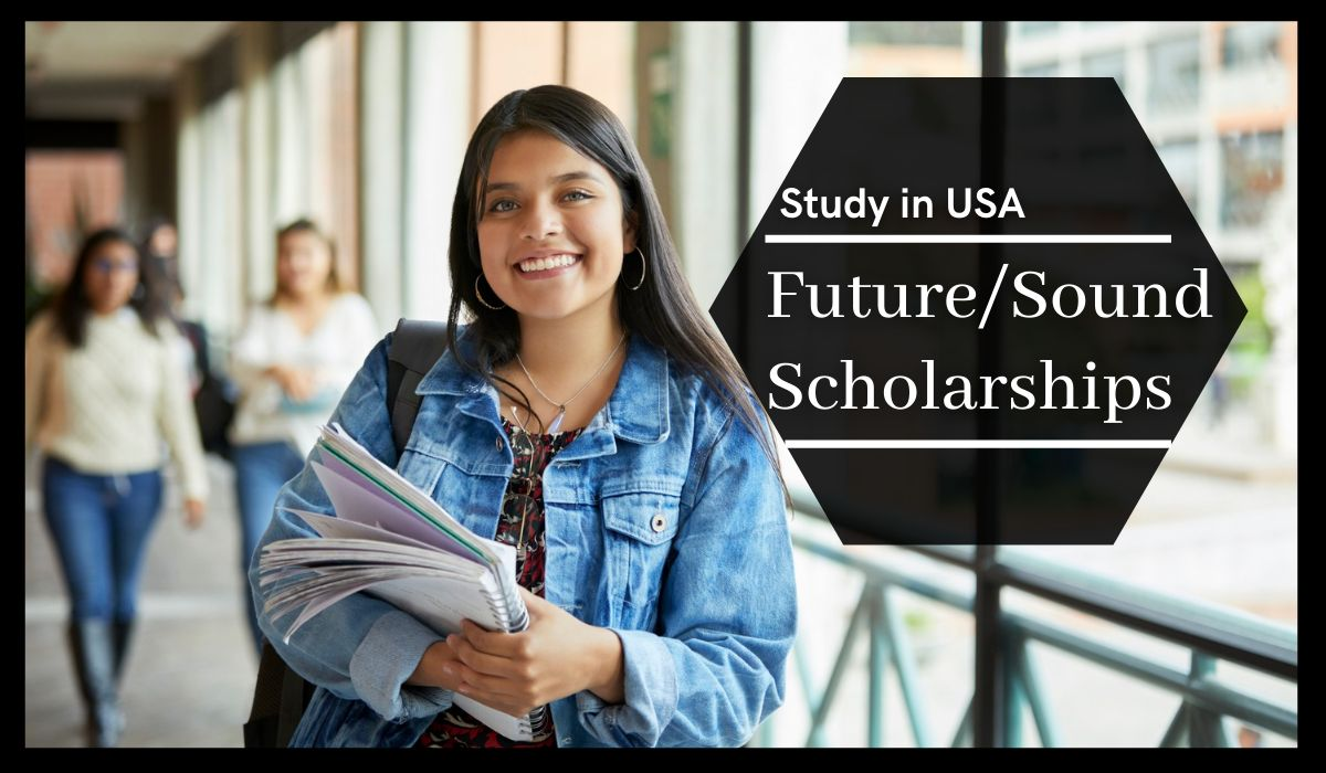 Future/Sound Scholarships in USA, 2021