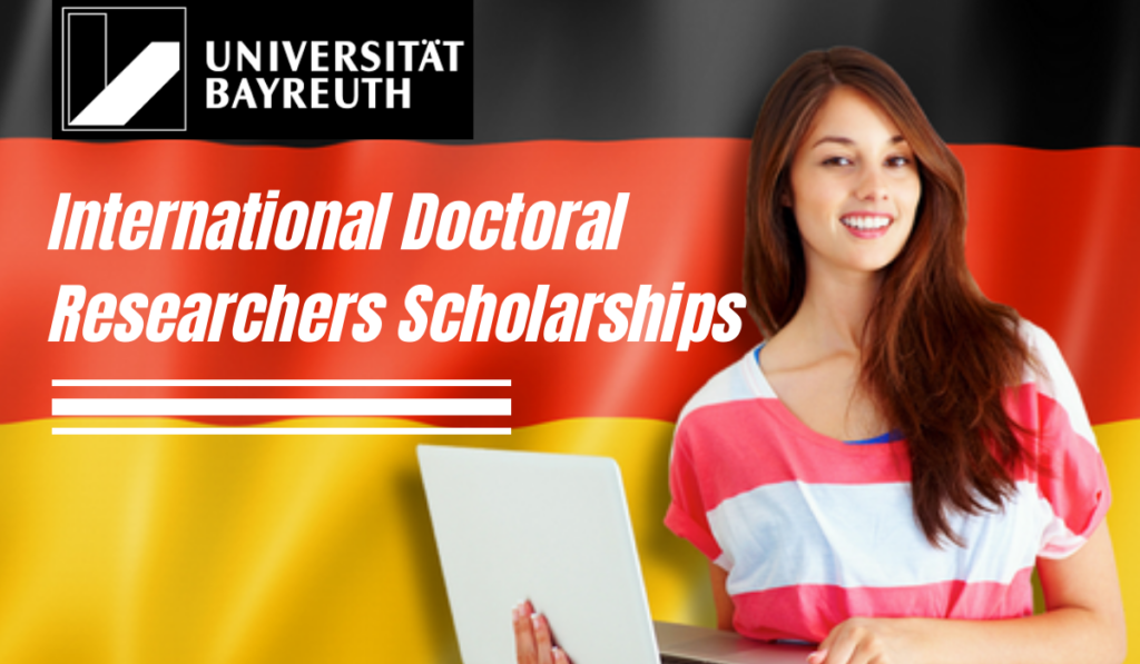 International Doctoral Researchers Scholarships