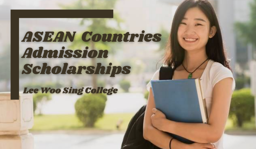 ASEAN Countries Admission Scholarships