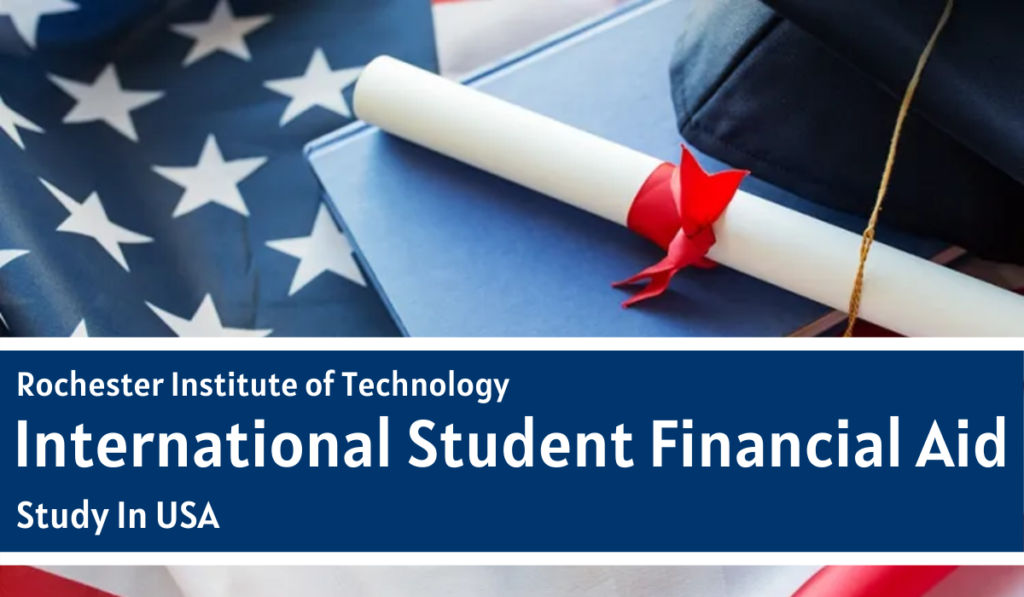 RIT International Student Financial Aid in USA